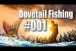 Dovetail Fishing #001 – Ein Fisch-Simulator?! Let's Check
