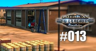 American Truck Simulator #013 – Garage vergrößert! Gameplay ATS deutsch
