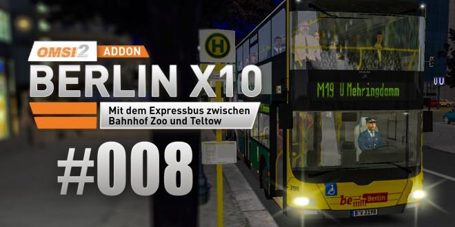OMSI 2 Berlin X10-Addon #008 – Bei Nacht auf der M19!