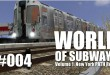 World of Subways Vol. 1 #004 – U-Bahn-Gespräche