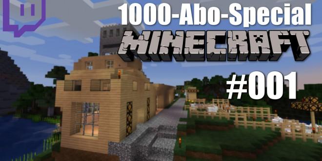 1000-Abo-Special – Minecraft – #001 – Alles neu