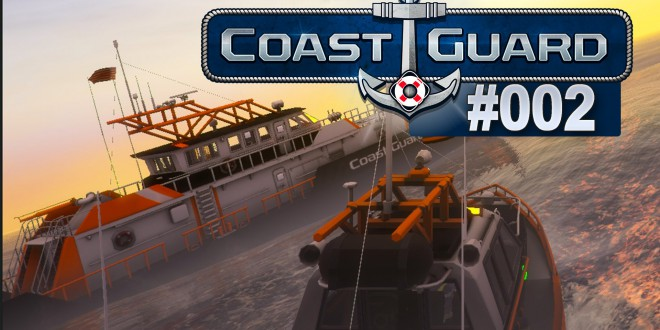 Coast Guard #002 – Flüchtlinge in Not!
