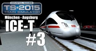 Train Simulator 2015: ICE T München – Augsburg #3