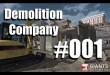 Demolition Company #001 – Dann hau ich mit dem Hämmerchen …