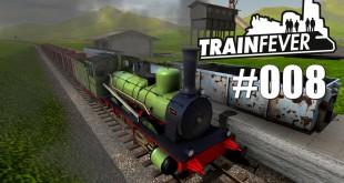 Train Fever BETA #008 – Unprofitable Eisenbahn