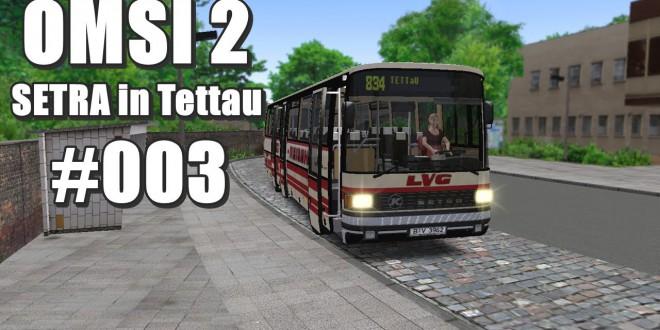 OMSI 2 Setra in Tettau #3: Wie fährt denn der?