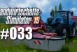 Landwirtschafts-Simulator 15 #033 – Alle Flächen abgrasen