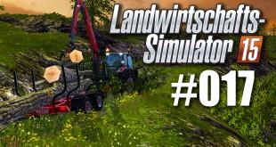 Landwirtschafts-Simulator 15 #017 – Einfach mal Bäume fällen