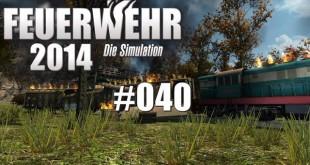 Feuerwehr 2014 – Die Simulation #040 – The End
