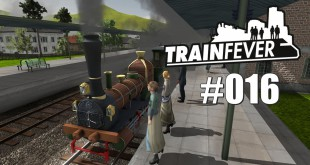 Train Fever BETA #016 – Oberleitung gebraucht!