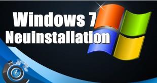 Windows 7 neu installieren!