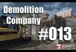 Demolition Company #013 – Der lange Arm des Baggers