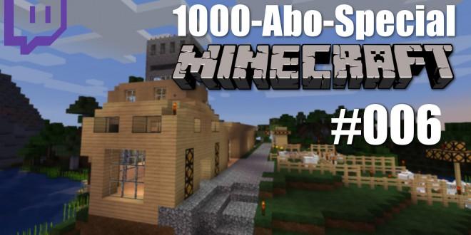1000-Abo-Special – Minecraft – #006 – Ist da wer vom Stuhl gefallen?!