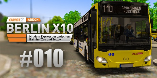 OMSI 2 Berlin X10-Addon #010 – Unterwegs auf der 110