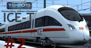 Train Simulator 2015: ICE-T München-Pasing – Weilheim (Oberbayern) #2