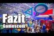Gamescom 2013: Unser Fazit!