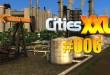 Cities XXL #006 – Kraftstoff ist knapp!