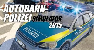 Autobahnpolizei-Simulator 2015 – Teaser