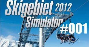 Skigebiet Simulator 2012 (Ski-World Simulator) #001 – Damals im Winter 2012