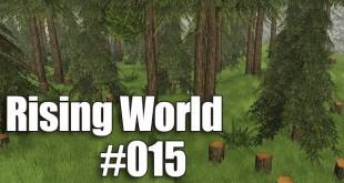 Rising World #015 – Holz schlagen für den Fußboden