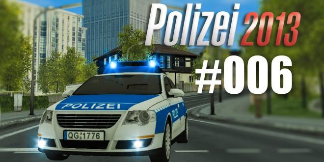 Polizei 2013 – die Polizei-Simulation #006 – Schneller als die Polizei erlaubt!