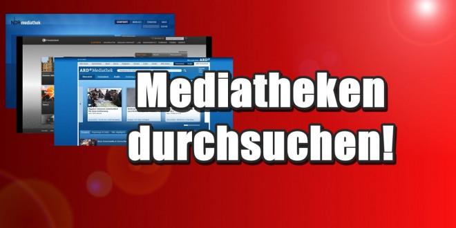 Mediatheken einfach und schnell durchsuchen!