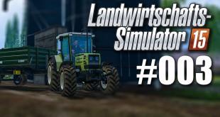 Landwirtschafts-Simulator 15 #003: Ausverkauf und FLIEGL-Anhänger!