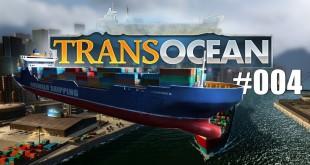 TransOcean #004: Von Hafen zu Hafen