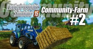 Landwirtschafts-Simulator 15 Community-Farm! – 2 / 9