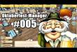 Oktoberfest Manager #005 – Unsittiges Verhalten