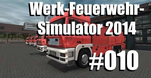 Werk-Feuerwehr-Simulator #010 – eine ölige Angelegenheit