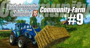 Landwirtschafts-Simulator 15 Community-Farm! – 9 / 9