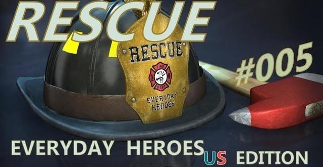 Rescue: Everyday Heroes #005 – Feuer und Verletzte