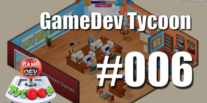 Game Dev Tycoon #006 – Wir expandieren