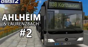 OMSI 2: Ahlheim und Laurenzbach mit dem CITARO L Facelift #2 – Mit langem Citaro durch die Lande!
