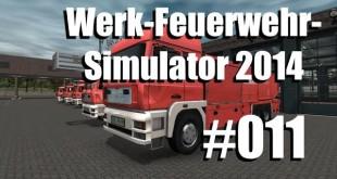 Werk-Feuerwehr-Simulator #011 – Rumms Rumms Rumms!