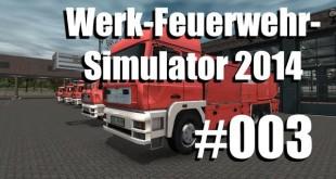 Werk-Feuerwehr-Simulator #003 – Kräsches und Kollisionen
