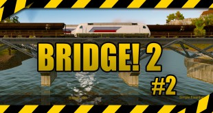 BRIDGE! 2 #2 – Von Mission zu Mission! Let's Play zum Brückenbau-Simulator deutsch