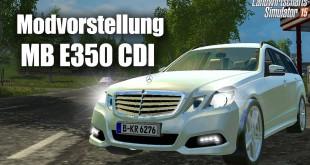 Merceces-Benz E-Klasse E350 CDI – Modvorstellung (LS 15)