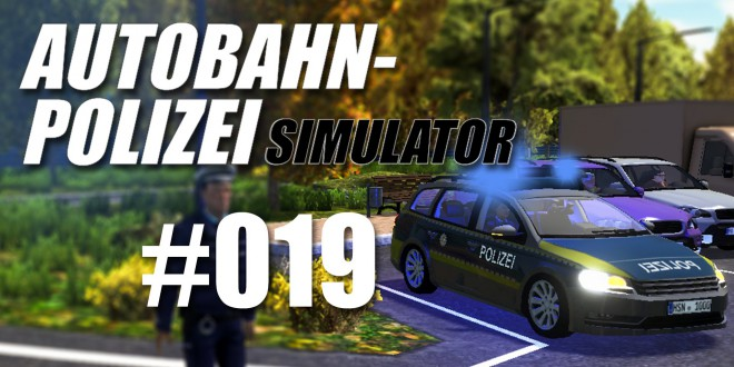Autobahnpolizei-Simulator #019 – BITTE FOLGEN!