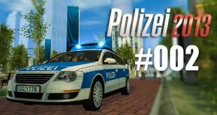 Polizei 2013 – die Polizei-Simulation #002 – Die erste Schicht!