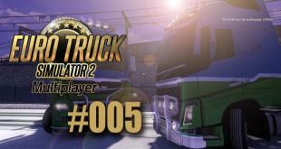 ETS 2 Multiplayer #005 – Das Duo zieht weiter
