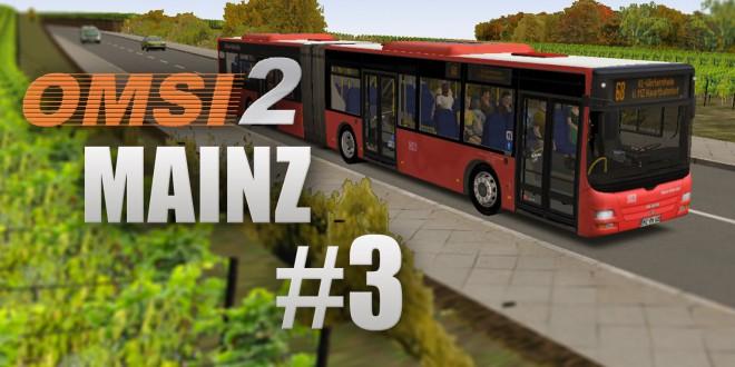 OMSI 2: Mainz mit Linie 68 und dem MAN Lion's City GÜ – Durch die Weinberge!