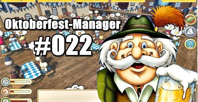 Oktoberfest Manager #022 – Kein Bier mehr!