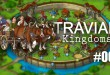 Travian: Kingdoms #002 – Farmen erweitern