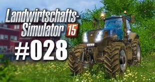 Landwirtschafts-Simulator 15 #028 – Schaffen bei Tag!