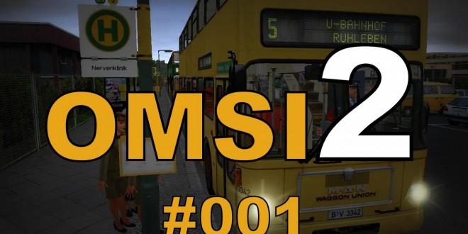 OMSI 2 #001 – Mit dem Omnibus durch Berlin