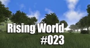 Rising World #023 – Warum so wenig LS 15 kommt