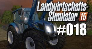 Landwirtschafts-Simulator 15 #018 – Der neue New Holland!