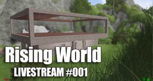 Rising World Livestream: Das Haus bekommt Glas und ein Dach! – 1 / 4